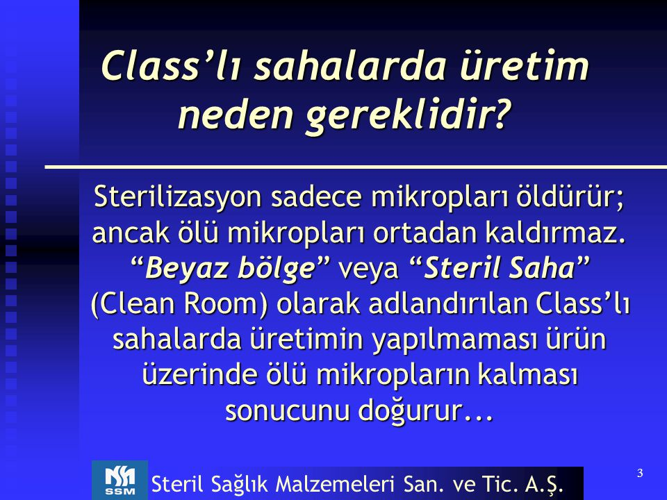 Class'lı sahalarda üretim neden gereklidir