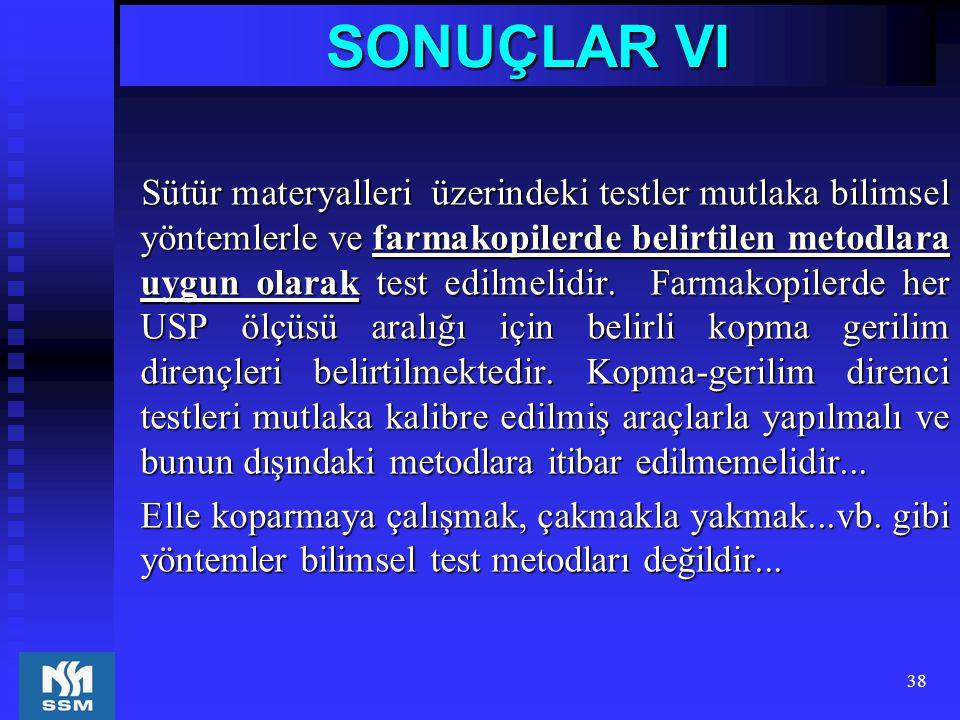 SONUÇLAR VI