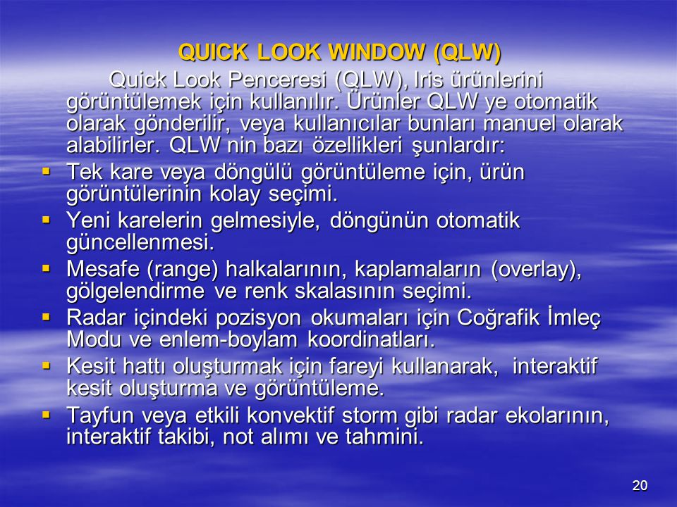 QUICK LOOK WINDOW (QLW)