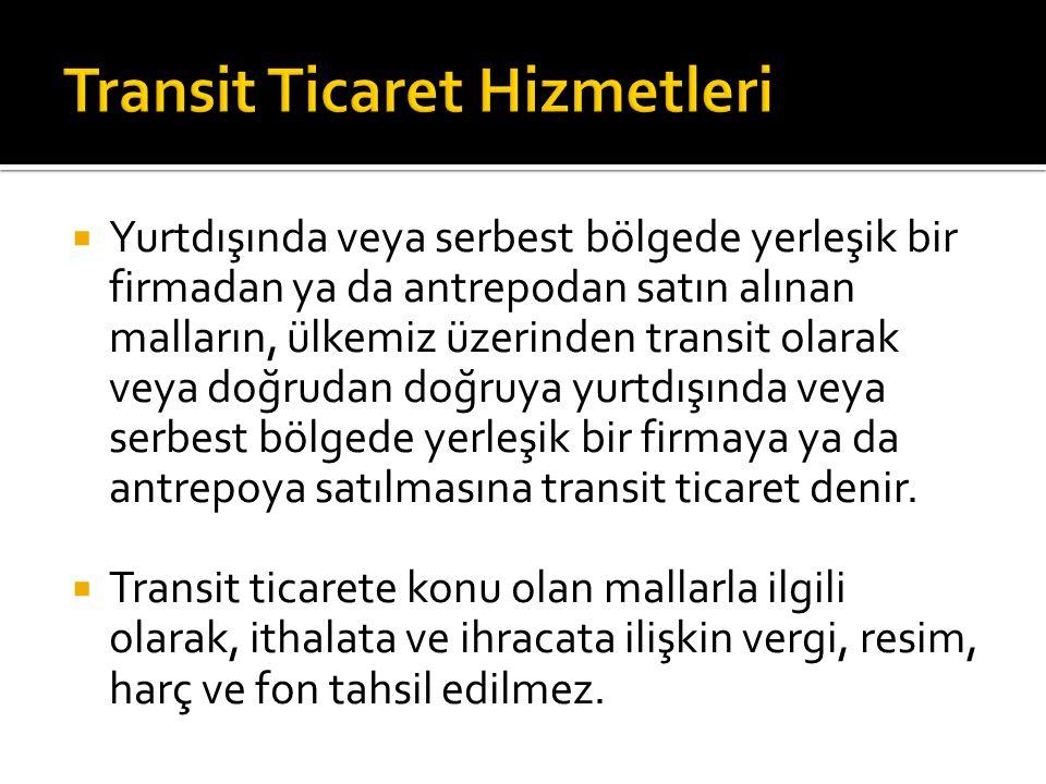 Transit Ticaret Hizmetleri