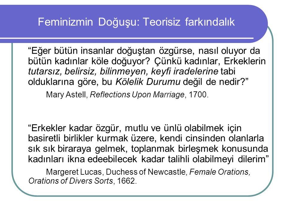 Feminizmin Doğuşu: Teorisiz farkındalık