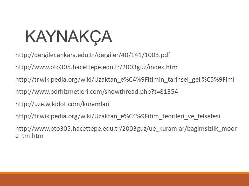 KAYNAKÇA http://dergiler.ankara.edu.tr/dergiler/40/141/1003.pdf