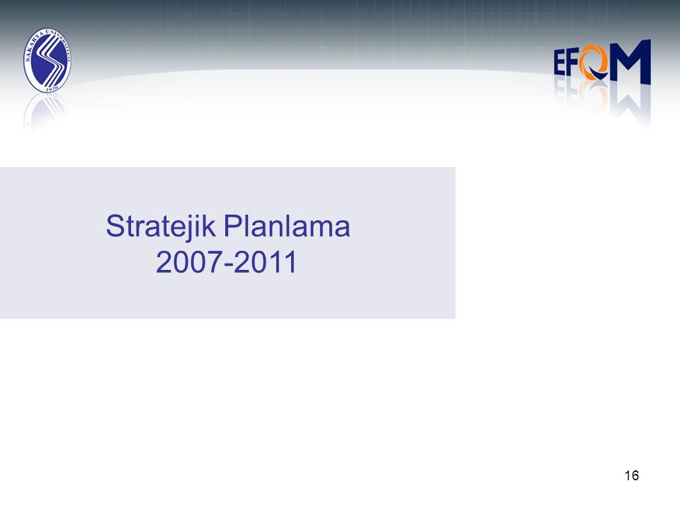 Stratejik Planlama 2007-2011