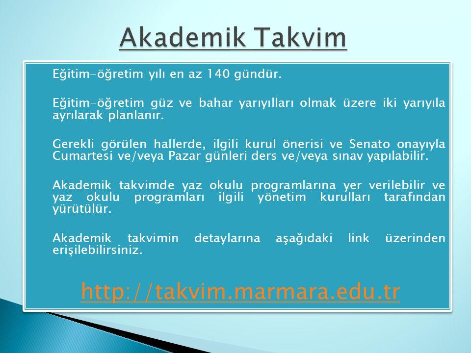Akademik Takvim http://takvim.marmara.edu.tr