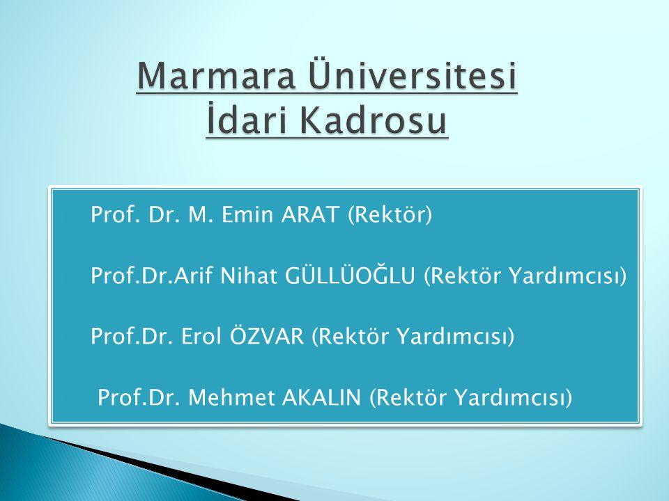 Marmara Üniversitesi İdari Kadrosu
