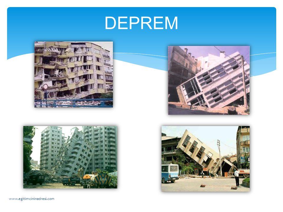 DEPREM www.egitimcininadresi.com