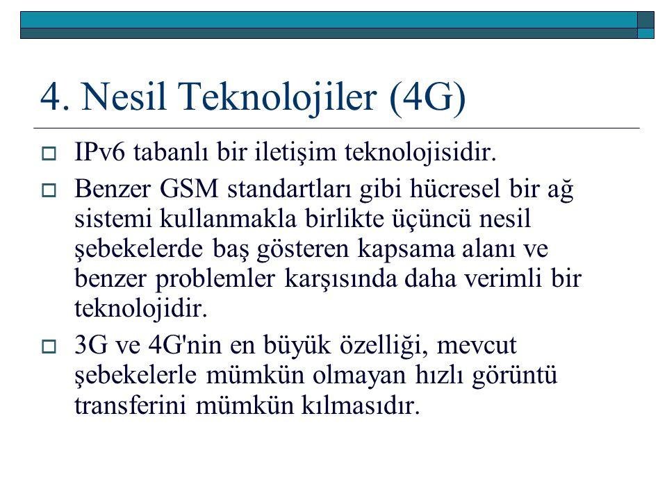 4. Nesil Teknolojiler (4G)