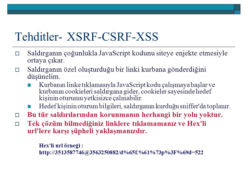 Tehditler- XSRF-CSRF-XSS