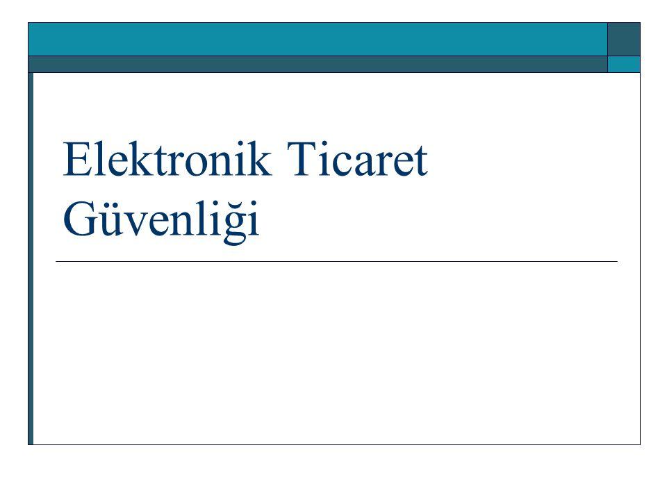 Elektronik Ticaret Güvenliği