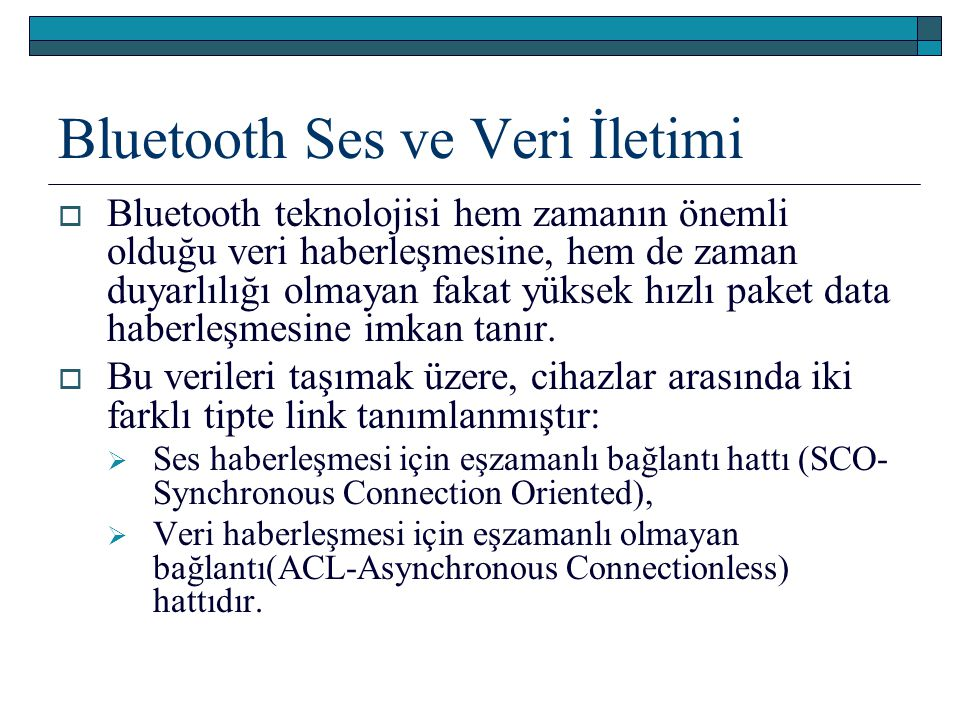 Bluetooth Ses ve Veri İletimi