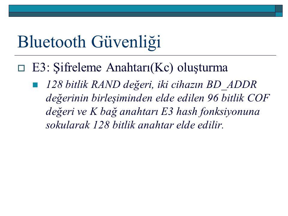 Bluetooth Güvenliği E3: Şifreleme Anahtarı(Kc) oluşturma