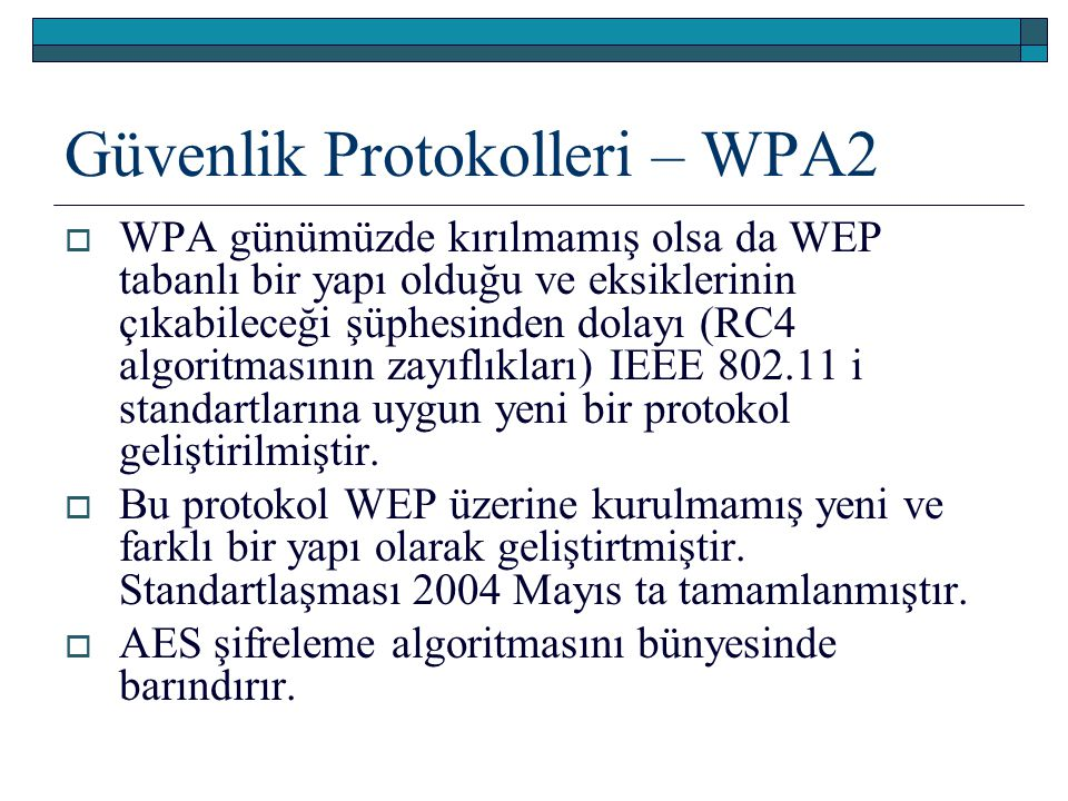 Güvenlik Protokolleri – WPA2