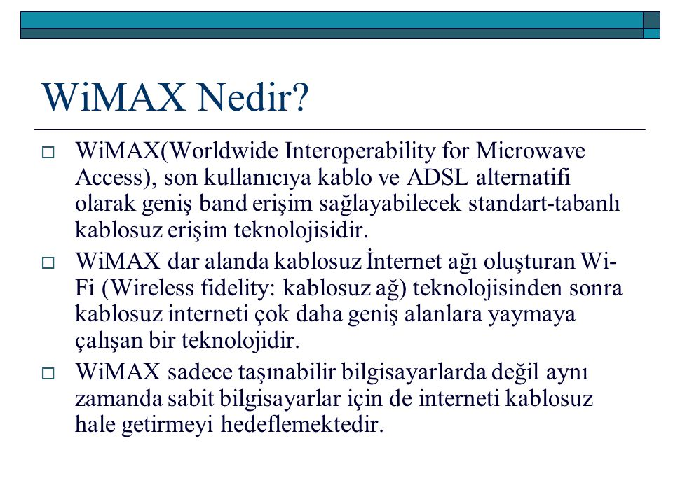 WiMAX Nedir