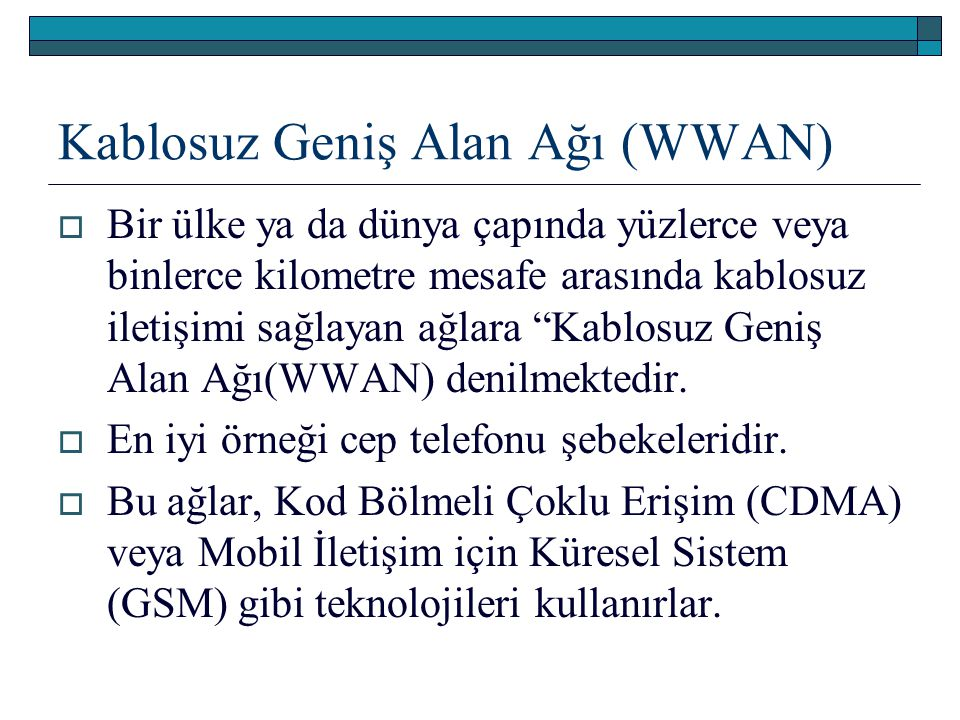 Kablosuz Geniş Alan Ağı (WWAN)