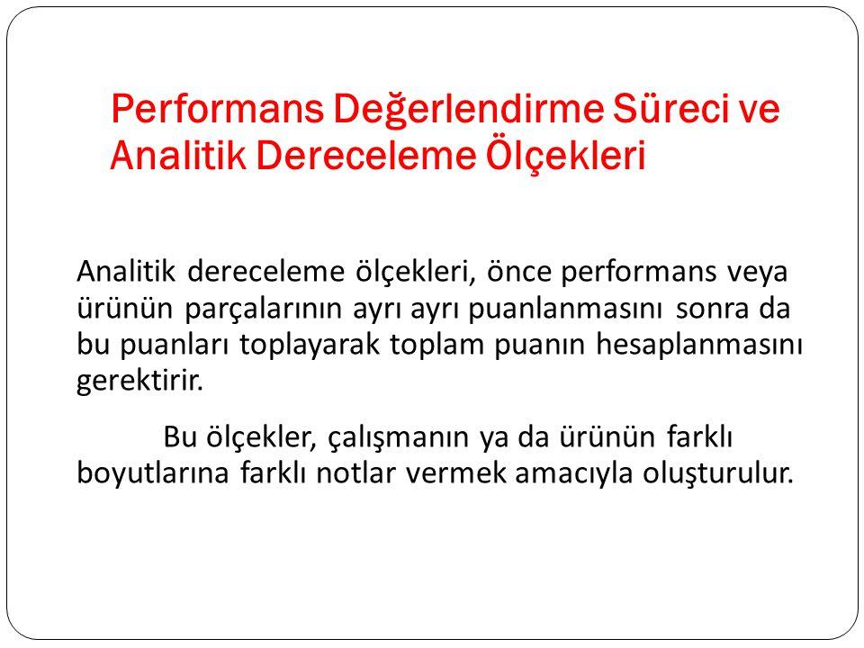 Performans Değerlendirme Süreci ve Analitik Dereceleme Ölçekleri