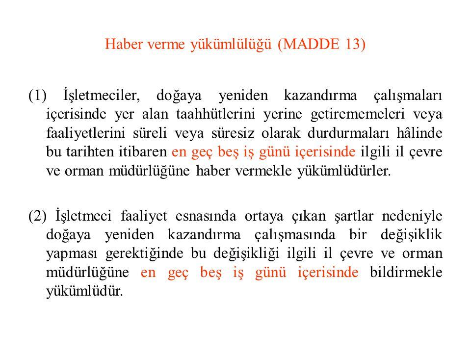 Haber verme yükümlülüğü (MADDE 13)