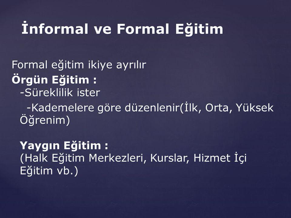 İnformal ve Formal Eğitim