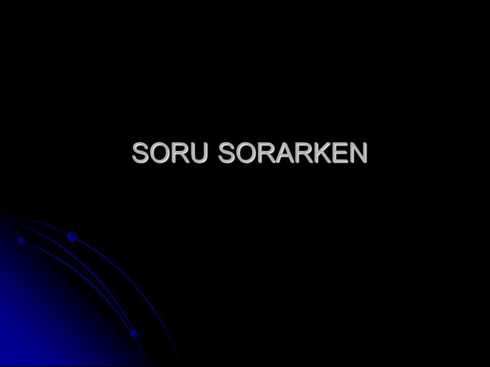 SORU SORARKEN