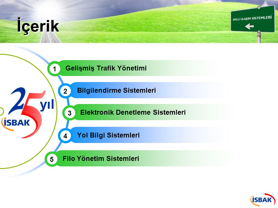 İçerik Gelişmiş Trafik Yönetimi 1 Bilgilendirme Sistemleri 2