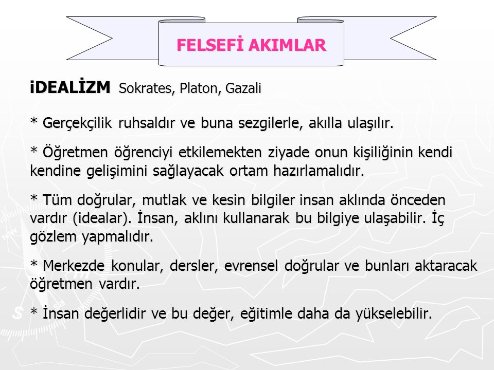 iDEALİZM Sokrates, Platon, Gazali