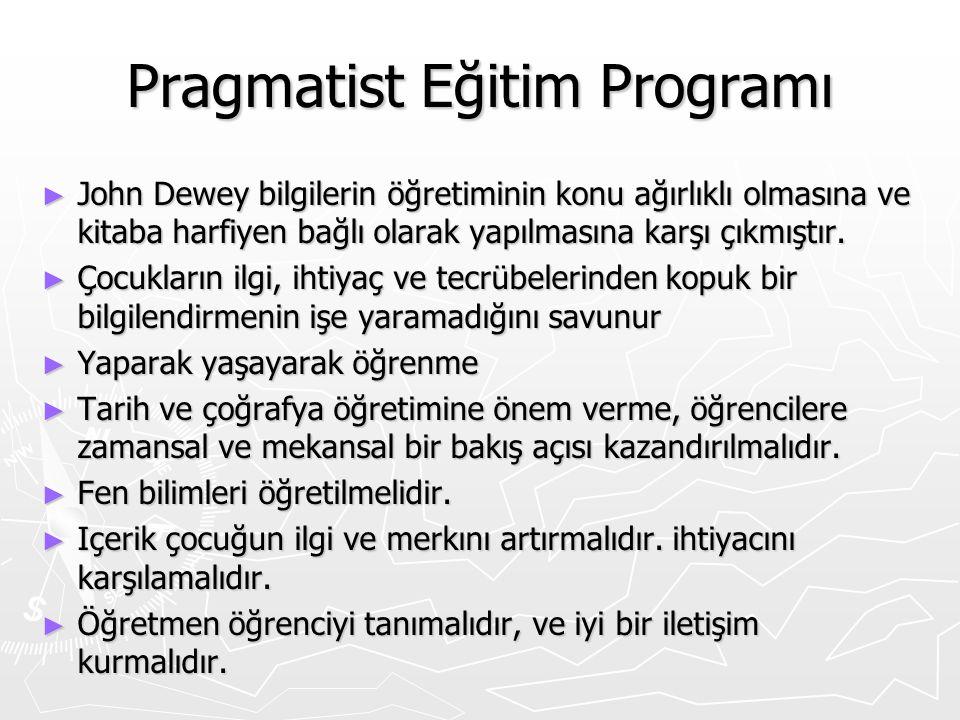Pragmatist Eğitim Programı