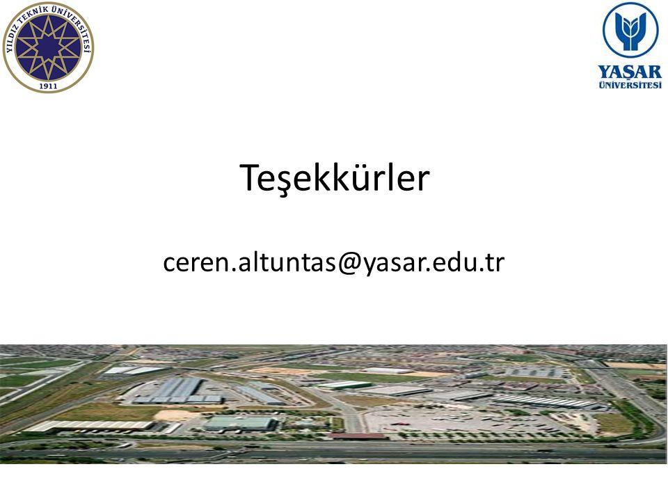 Teşekkürler ceren.altuntas@yasar.edu.tr