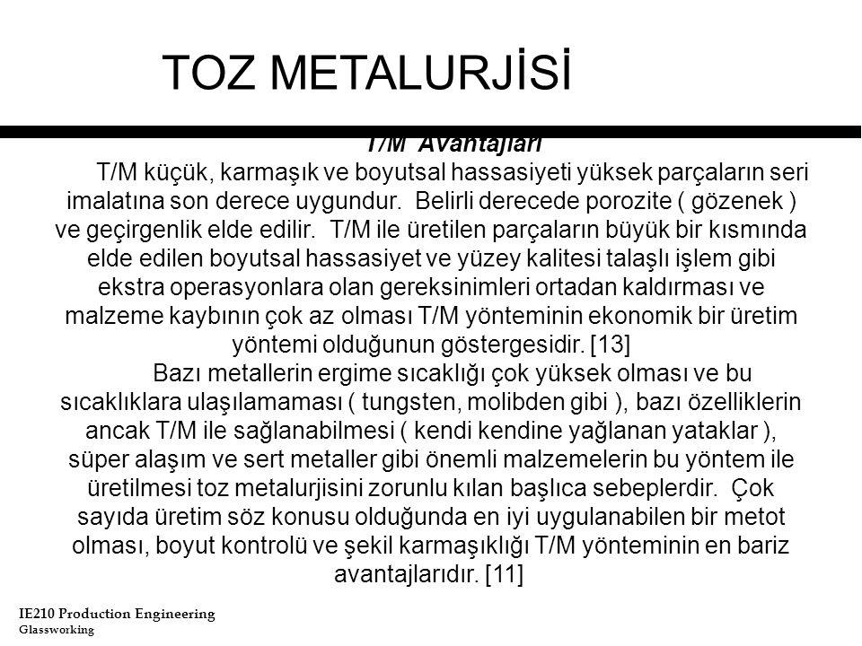 TOZ METALURJİSİ T/M Avantajları