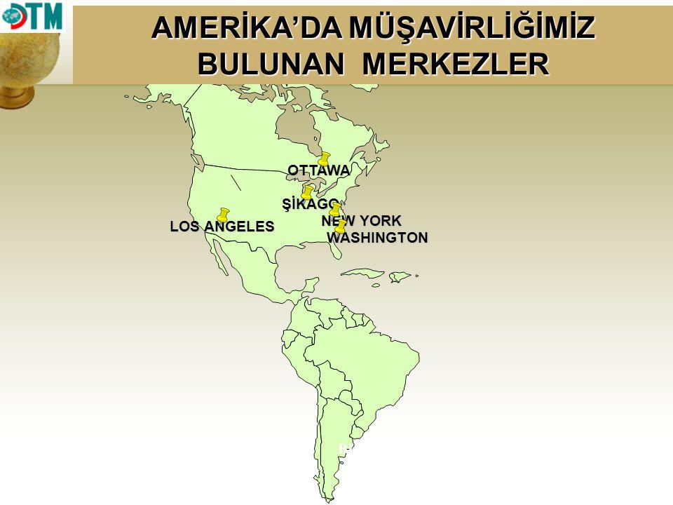AMERİKA'DA MÜŞAVİRLİĞİMİZ BULUNAN MERKEZLER