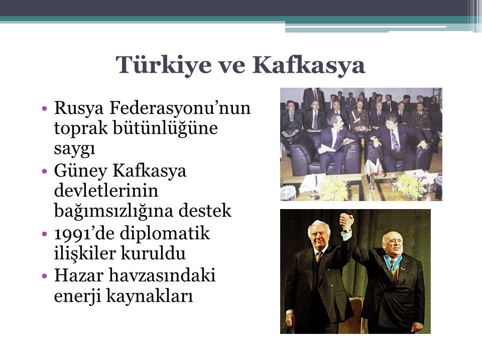 Türkiye ve Kafkasya Rusya Federasyonu'nun toprak bütünlüğüne saygı