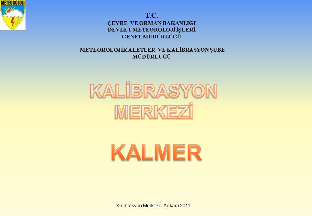 KALMER KALİBRASYON MERKEZİ T.C. ÇEVRE VE ORMAN BAKANLIĞI