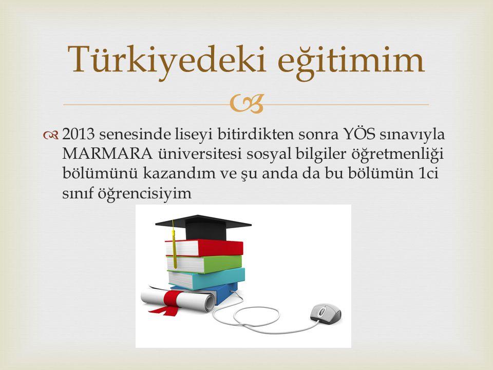 Türkiyedeki eğitimim