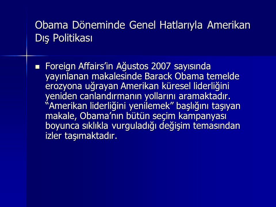 Obama Döneminde Genel Hatlarıyla Amerikan Dış Politikası