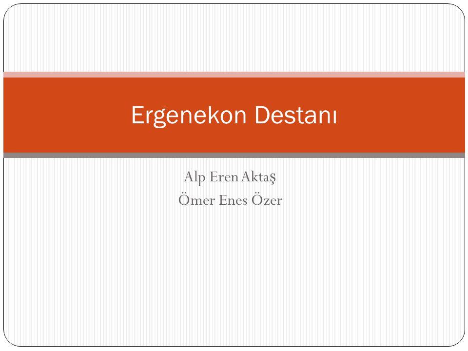 Alp Eren Aktaş Ömer Enes Özer