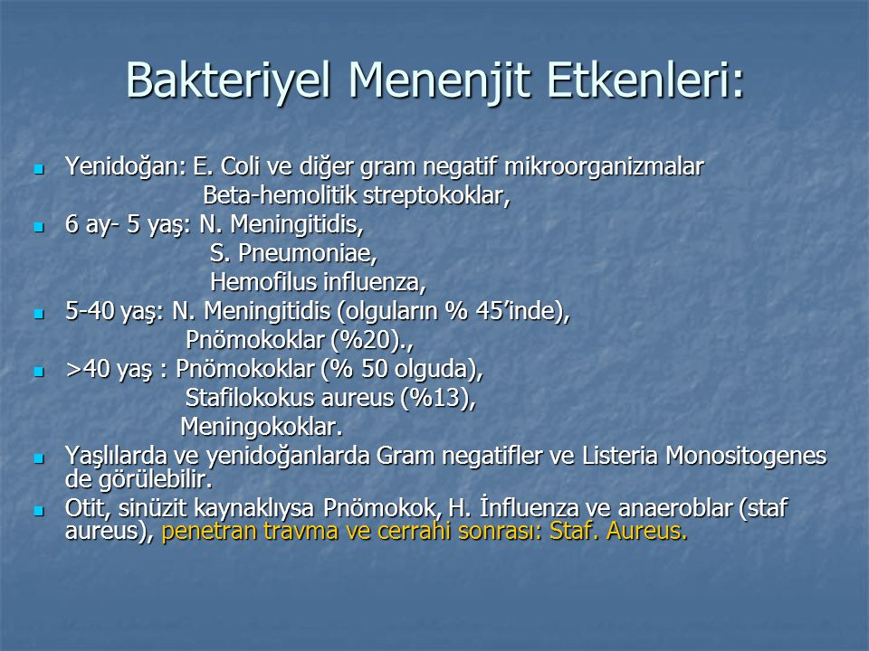 Bakteriyel Menenjit Etkenleri: