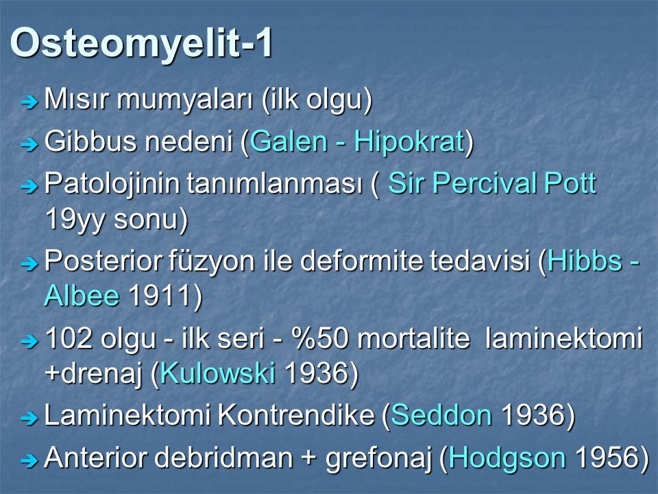 Osteomyelit-1 Mısır mumyaları (ilk olgu)