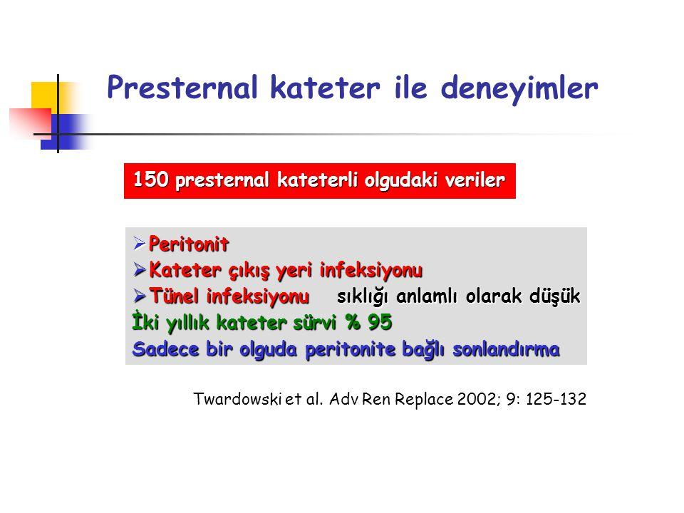 Presternal kateter ile deneyimler