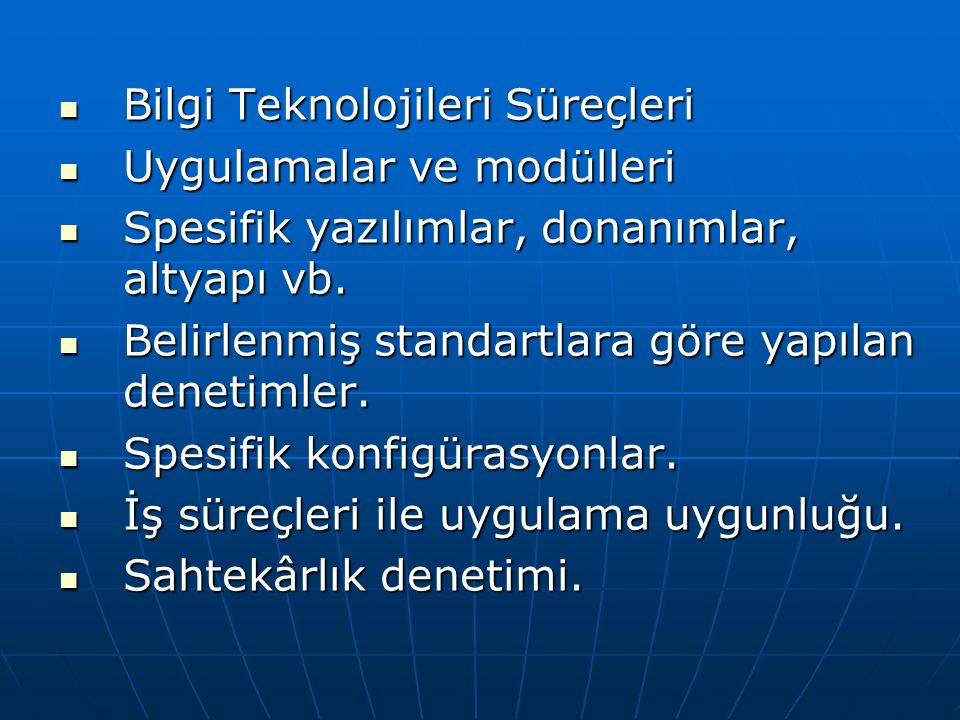 Bilgi Teknolojileri Süreçleri