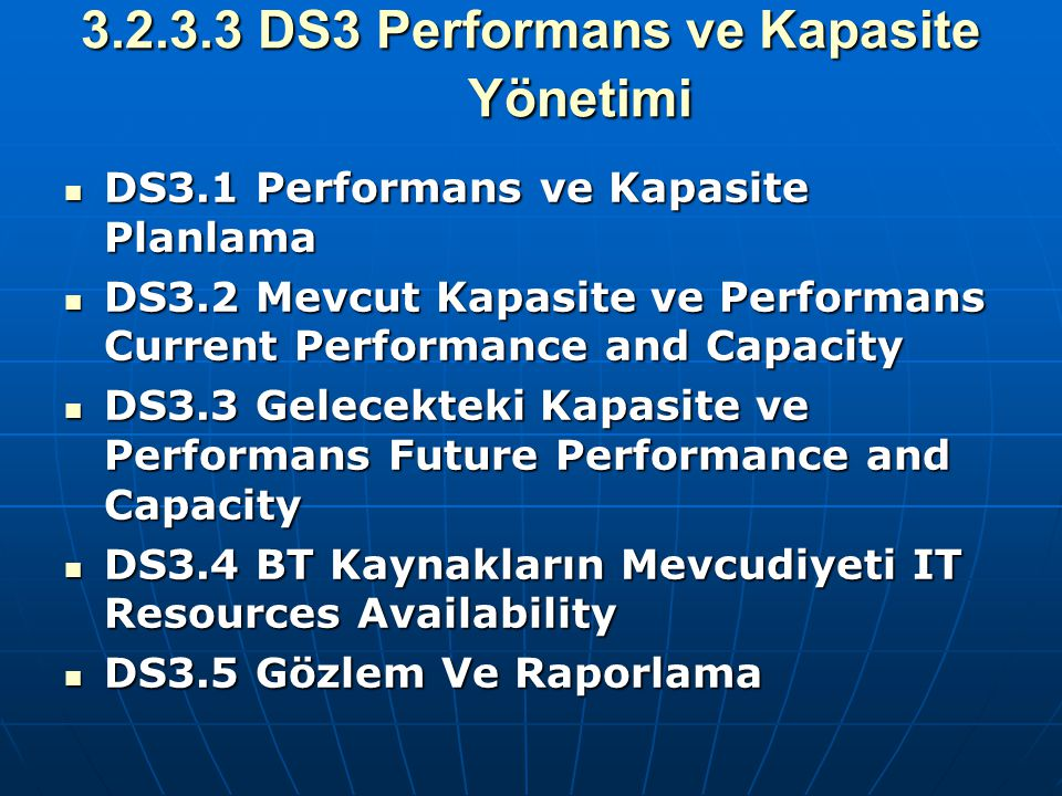 3.2.3.3 DS3 Performans ve Kapasite Yönetimi