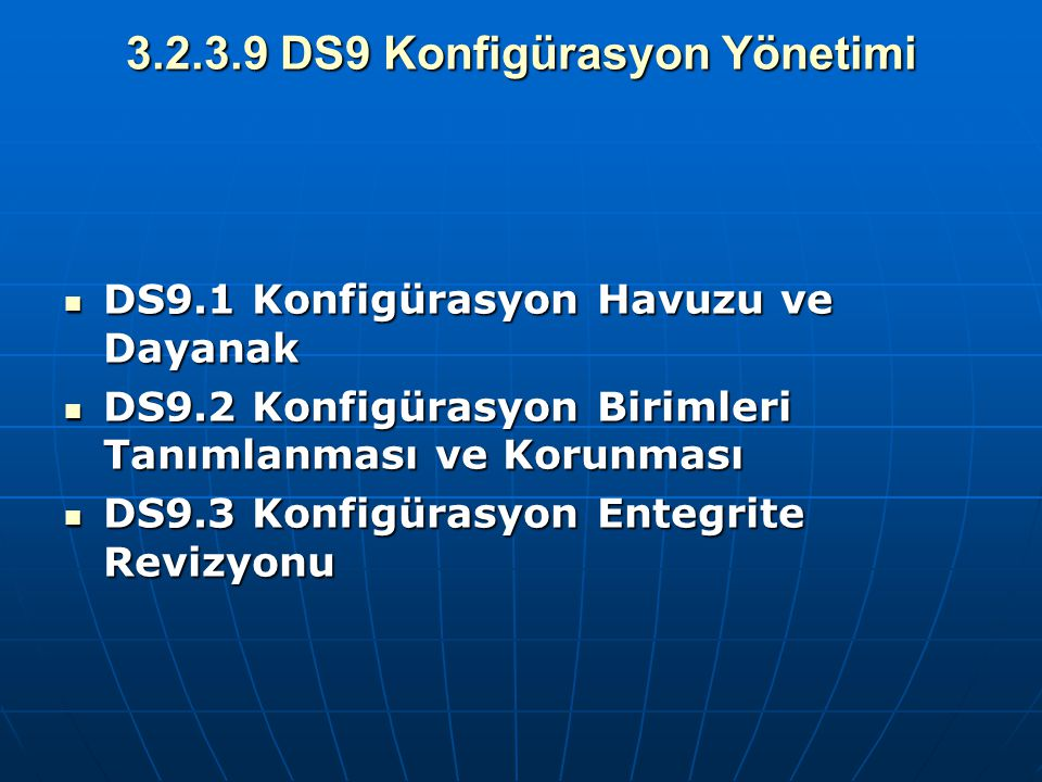 3.2.3.9 DS9 Konfigürasyon Yönetimi