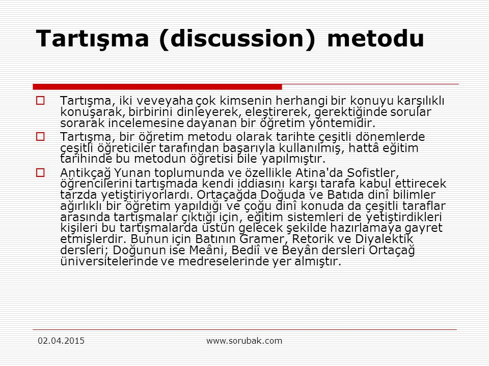 Tartışma (discussion) metodu