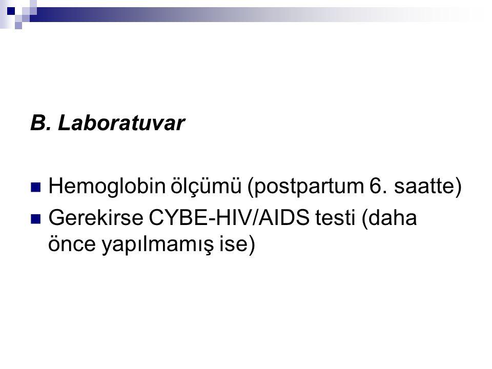 B. Laboratuvar Hemoglobin ölçümü (postpartum 6.