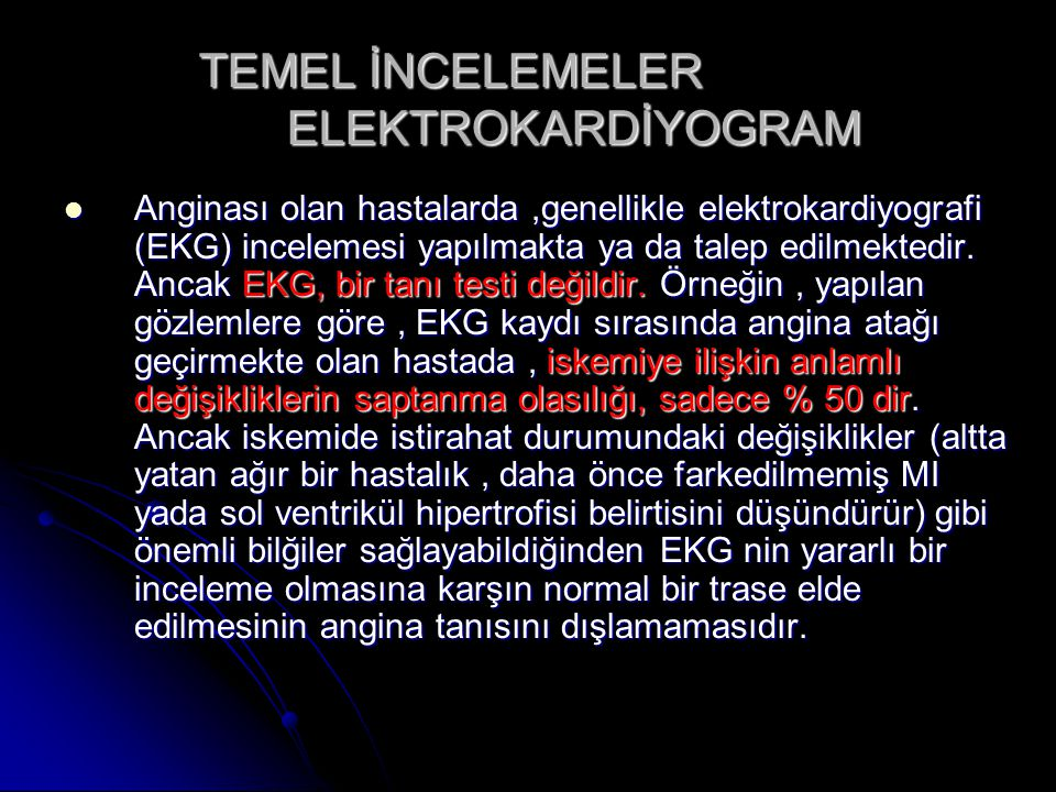TEMEL İNCELEMELER ELEKTROKARDİYOGRAM