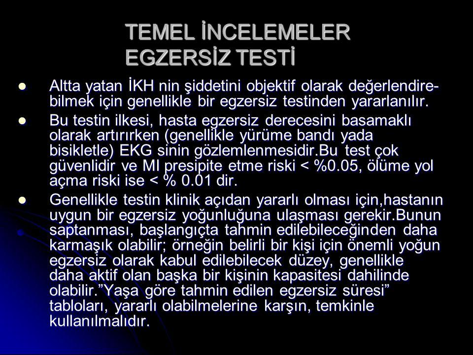 TEMEL İNCELEMELER EGZERSİZ TESTİ
