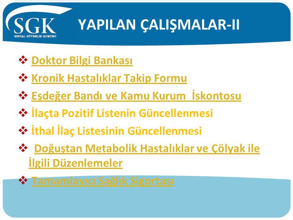 YAPILAN ÇALIŞMALAR-II