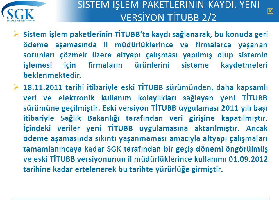 SİSTEM İŞLEM PAKETLERİNİN KAYDI, YENİ VERSİYON TİTUBB 2/2