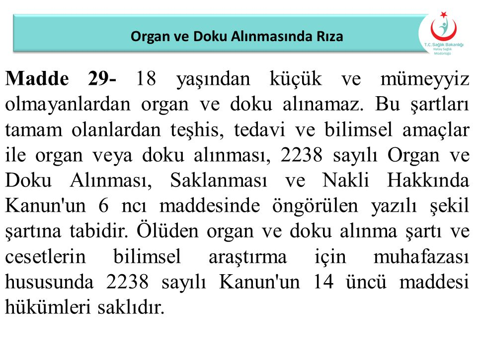Organ ve Doku Alınmasında Rıza