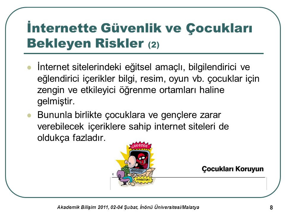 İnternette Güvenlik ve Çocukları Bekleyen Riskler (2)