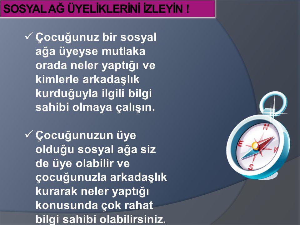 SOSYAL AĞ ÜYELİKLERİNİ İZLEYİN !