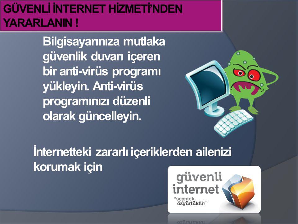 İnternetteki zararlı içeriklerden ailenizi korumak için