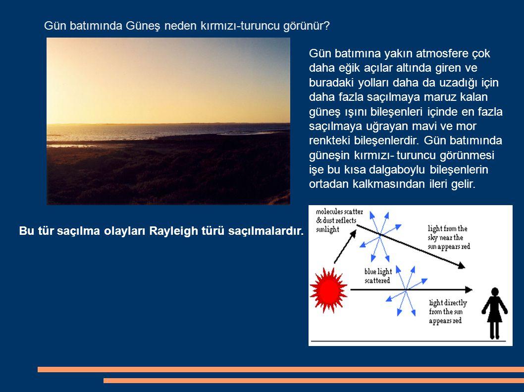 Gün batımında Güneş neden kırmızı-turuncu görünür